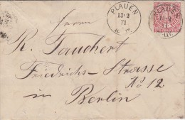 NDP Brief EF Minr.16 K1 Plauen 13.2.1871 Gel. Nach Berlin - Norddeutscher Postbezirk