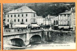 PCB-08  Tarascon Ariège  Pont Et Place De La Halle, Café Teulière Et Café Du Cercle. Non Circulé - Autres Communes