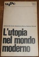 L'utopia Nel Mondo Moderno - Société, Politique, économie