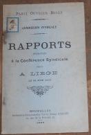 Parti Ouvrier Belge – Rapports Présentés à La Conférence Syndicale Tenue à Liège Le 18 Juin 1905 - 1901-1940