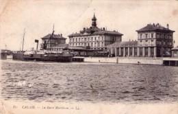 CPA:   CALAIS  (62):    La Gare Maritime En 1918.     (A 3552) - Calais