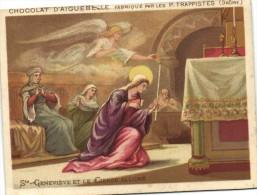 CHOCOLAT D'AIGUEBELLE  Fabriqué Par Les P Trappistes (Drome ) Ste Genevieve Et Le Cierge Allumé Recto Verso - Aiguebelle
