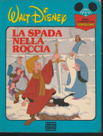 DC2) DISNEY LA SPADA NELLA ROCCIA IMPARO A LEGGERE CON TOPOLINO Ed MONDADORI 1990 - 42 PAGINE IN BUONE CONDIZIONI SOLO U - Disney