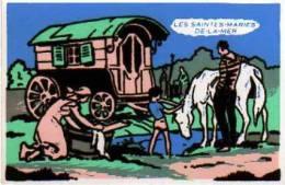 """(4290) CPM Feutrine, """"Les Saintes- Maries De-la-Mer"""", Gitans, Roulotte, Cheval, Lavandière - Fantaisies"""
