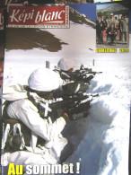 LIVRE - REVUE  LE KEPI BLANC DE LA LEGION ETRANGERE JUIN 2011 N° 733 DOSSIER GENIE / SAPEUR - Revues & Journaux