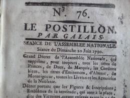 Journal Révolution Le Postillon Par Calais N°76 20/06/1790. Suppressio Titres De Noblesse, Vainqueurs De La Bastille,... - Décrets & Lois