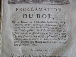 Proclamation Du Roi 14 /10/1790 Signalisation Des états De Matières D'or Et D'argent Portées à L'Hôtel Des Monnaies - Décrets & Lois