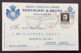 REALE PONTIFICIA CERERIA BANCALARI & BRUNO  CHIAVARI  - CARTOLINA CON STEMMA VIAGGIATA 1937 - Publicité