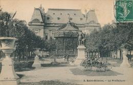 SAINT ETIENNE - La Préfecture - Saint Etienne