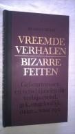 Vreemde Verhalen, Bizarre Feiten. Readers's Digest. (hardcover) - Pratique
