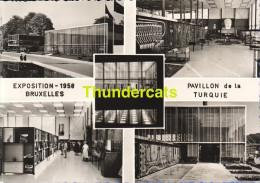 CPSM EXPOSITION UNIVERSELLE BRUXELLES 1958 PAVILLON DE LA TURQUIE - Expositions