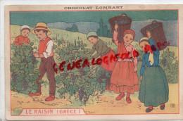 CHROMOS - CHROMO CHOCOLAT LOMBART -LE RAISIN VIGNE  VIGNERON   LA GRECE - Lombart