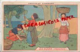 CHROMOS - CHROMO CHOCOLAT LOMBART - LES OLIVES  PROVENCE  OLIVERAIE - Lombart