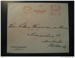 Kobenhavn 1927 To Arnhem Netherlands Holland Privatbanken Bank Meter Mail Denmark - 1913-47 (Christian X)