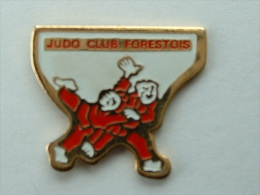 PIN´S JUDO CLUB FORESTOIS - LEFORET - Judo