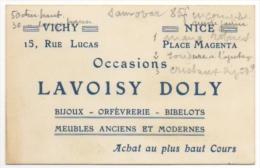 Carte Visite. Vichy. Bijoux-Orfèvrerie-Bibelots-Meubles Anciens. Occasions Lavoisy Doly. Egalement Nice Place Magenta. - Cartes De Visite
