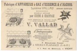 Carte Visite. Neuilly/Vichy. Fabrique D'Appareils à Gaz D'Essence & D'Alcool. Système Vallad. Cuisine & Chauffag - Cartes De Visite