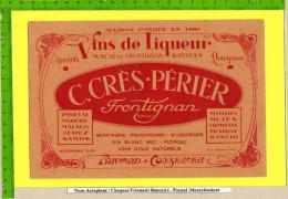 BUVARD :Vins De Liqueur Muscat De FRONTIGNANT  C.CRES PERIER - Liquor & Beer