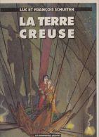 La Terre Creuse  - Luc Et François Schuiten - Livres, BD, Revues