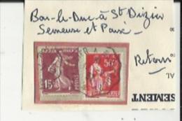 2  Timbres _Tampon Convoyeur - _Bar-le-Duc--a--Saint-Dizier--Semeuse 15 Cts Et Paix 50 Cts_(2)_Retour - Poststempel (Einzelmarken)