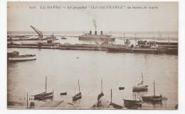 (RECTO / VERSO) LE HAVRE - N° 206 - LE PAQUEBOT ILE DE FRANCE AU BASSIN DE MAREE - CPA - 76 - Paquebote
