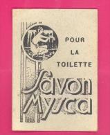 SAVON MYSCA POUR LA TOILETTE - CARTE DE PESEE - CARTE PARFUMEE - (5 X 7,5 Cm). - Perfume Cards