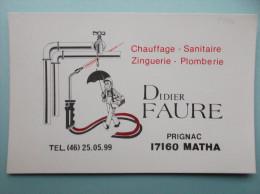 17 : PRIGNAC : CARTE PUBLICITAIRE , D.FAURE ,  C.P.M , Carte En Très Bon état , - Publicité