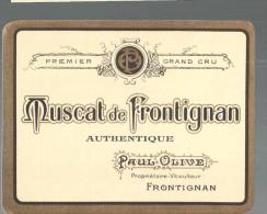 ETIQUETTE MUSCAT DE FRONTIGNAN - PAUL OLIVE - TTBE - Etiquetas