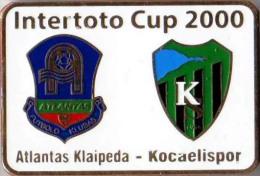 Football Soccer. Pin. 2000 Atlantas Klaipeda – Kocaelispor - Football