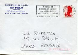Flamme Thionville Carrefour Lorrain Des 4 Frontières,Pharmacie Du Soleil,Liberté Gandon 2.20 Fr Sur Lettre 22.9.86 - Geographie