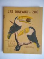 """""""Les Oiseaux Du Zoo"""" Les Petits Père Castors 1941 - Libri, Riviste, Fumetti"""