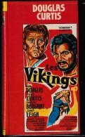 VHS AVENTURE.      LES VIKINGS.    1957.   (Kirk Douglas-Tony Curtis-Ernes Borgnine-Janet Leigh)    V.Fr. - Manga