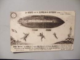 A368. CPA. Aviation. La Vérité Sur Le ZEPPELIN De Sisteron.  Beau Plan . Ecrite 1917 - Airships