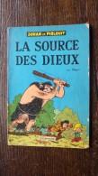 Johan Et Pirlouit 6. La Source Des Dieux 1964 - Johan Et Pirlouit