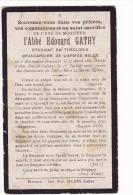Mortuaire Abbé EDOUARD GATHY  Brancardier Armée Belge Né Hermanne-Houmart 1889 Décédé Oye 1917 - Obituary Notices