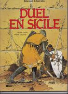 André Juillard - Bohémond De Saint-Gilles - Duel En Sicile - Juillard
