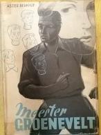 Meester Groeneveld - Astor Berkhof   1953 - Books, Magazines, Comics