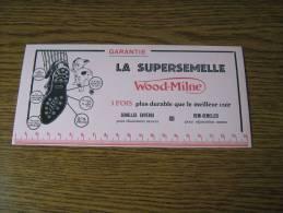 ANCIEN BUVARD PUB  POUR  WOOD-MILNE / LA SUPERSEMELLE - Papeterie