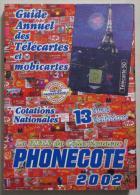 PHONECOTE 2002 (17544) - Télécartes
