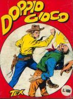TEX N° 6 « Doppio Gioco » (1964) - Tex