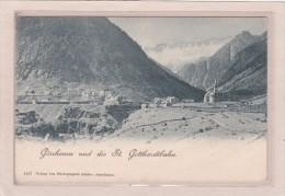 SUISSE - URI - GÖSCHENEN - Göschenen Und Die St. Gotthardtbahn - UR Uri