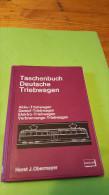 Taschenbuch Deutsche Triebwagen, 1973, Horst J. Obermayer,Akku,Dampf,Elektro,Vernrennungs-Triebwagen - Transport