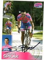 CYCLISME  TOUR DE FRANCE   Autographe  SIMON SPILAK - Cycling