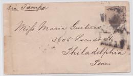 CUBA - Stamped Mail Cover 1889 Habana To Philadelphia Via Tampa - Cuba
