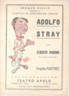 BUENOS AIRES L´ARGENTINE TEATRO APOLO GERMAN ZICLIS PRESENTA LA COMPAÑIA DE ESPECTACULOS COMICOS ADOLFO STRAY CON ALBERT - Programmes