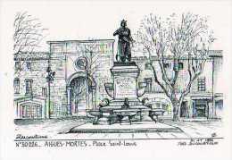 30 AIGUES MORTES Place St Louis ,illustrateur Ducourtioux - Aigues-Mortes