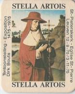 STELLA ARTOIS TENTOONSTELLING LEUVEN DIRK BOUTS 1975 - Beer Mats