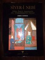 ISLAMIC ART - SIYER-I NEBI Life Of Prophet Muhammad Miniature OTTOMAN - Books, Magazines, Comics