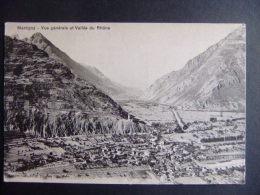 CPA MARTIGNY Vue Générale Et Vallée Du Rhône - Suiza