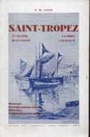 LIVRET SAINT TROPEZ, St Maxime, Beauvallon, La Croix Cavalaire (var) 1931 (F.6563) - Tourism Brochures